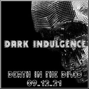 Dark Indulgence 09.12.21 Industrial | EBM | Dark Techno Mixshow by Scott Durand : djscottdurand.com