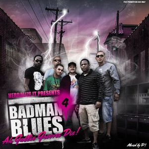 Herbalize-it ting: BAD MAN BLUES 4 MIXED BY D-ONE