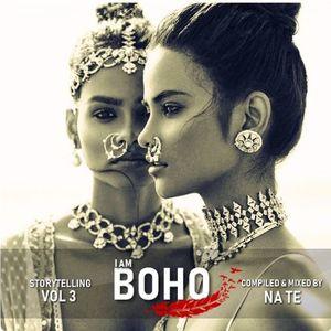 I AM BOHO - VOL3 - Compiled & mixed by NA TE