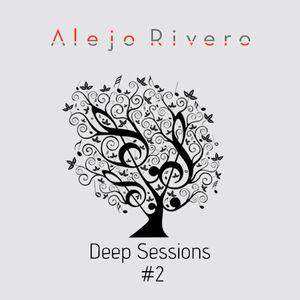 Alejo Rivero - Deep Sessions #2