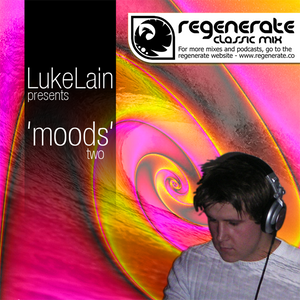 "Regenerate Presents ""Moods 2"" - Mixed by LukeLain"