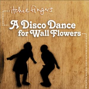 A Disco Dance for Wall Flowers, Volume One