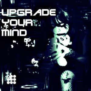 upgrade your mind 24.10.2012