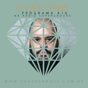 PODCAST: O som do Diamantee #16