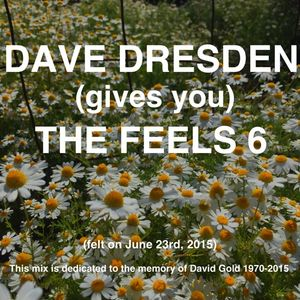 Dave Dresden gives you THE FEELS 6 (felt on june 23rd 2015)