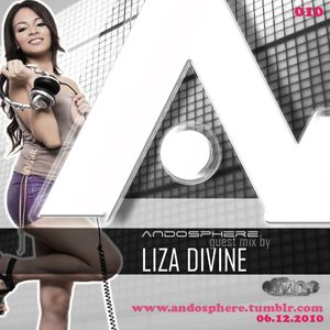 Andosphere pres. Guest mix 010 by LIZA DIVINE