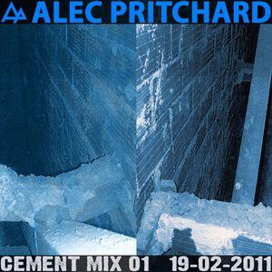 Alec Pritchard pres. Cement Mix 01 (19-02-2011)
