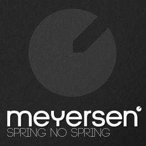 Meyersen - Spring no Spring // Techno