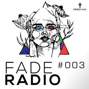 Krosfade - Fade Radio #003