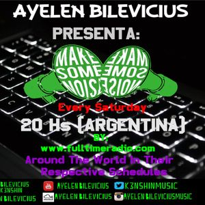 MAKE SOME NOISE 024-1-10-2016-Mixed By Ayelen Bilevicius