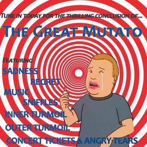 Great Mutato - 08/31/16