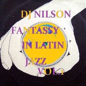 DJ NILSON PROMO DURO #40  FANTASSY IN LATIN JAZZ VOL.1