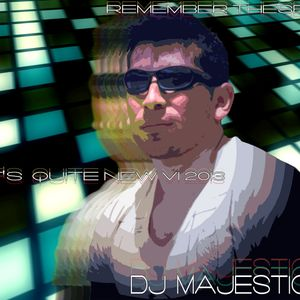 Dj Majestic - Remember These? It's Quite New VII 2013