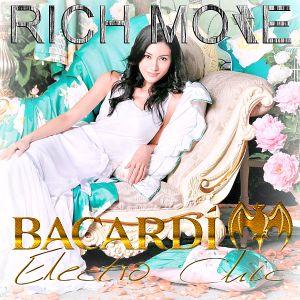 RICH MORE: BACARDI® ELECTROCHIC 11/10/2013
