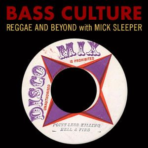 Bass Culture - July 11, 2016