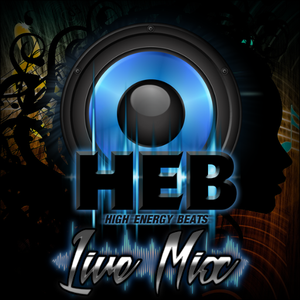 HEB - Live Mix - Lay It All On Me - April 2017