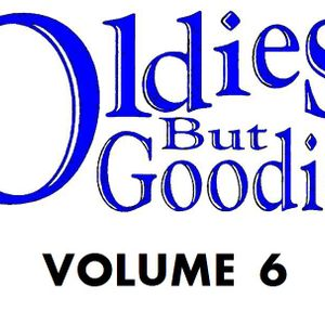 Oldies But Goodies: Vol 6