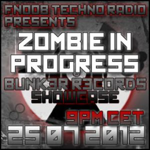 Zombie in Progress Promo BUNK3R R3CORDS SHOWCASE 25:07:12