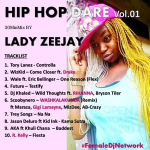 HIP HOP DARE Vol.01 30MinMix by LADY ZEEJAY