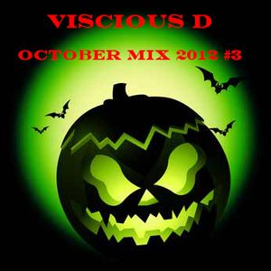 Viscious D - October Mix 2012 #3