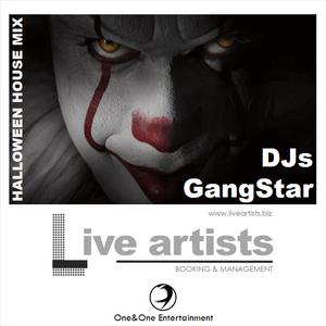 LIVE ARTISTS pres. Halloween House Mix 2017 by DJs GangStar