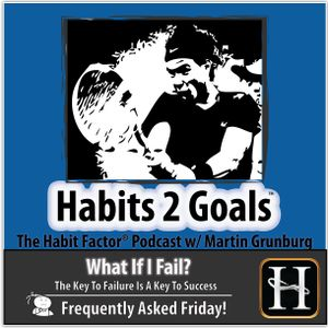 """S02-Frequently Asked Friday 15: """"What If I Fail?"""""""