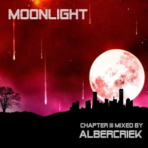 Moonlight Chapter III mixed by AlbercrieK