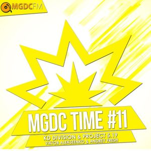 MGDC Time #11 @ KD Division & Project 5.19 feat. Viktor Alekseenko & Andrey Fresh