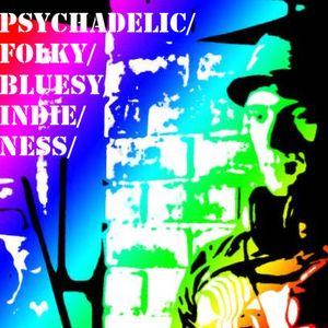 PsychadelicFolkieIndieBluesyness