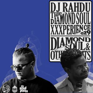 DJ Rahdu – The Diamond Soul XXXperience 029 // KrisWonTwo & Khari Cabral Simmons Interviews   10/23/