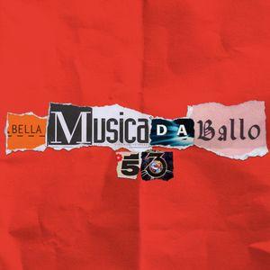 "Rudeejay presents ""BELLA MUSICA DA BALLO 53"""