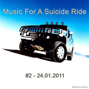 Music For A Suicide Ride #2 - 24.01.2011 - mixed by Fyono