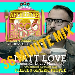 Matt Love's Disco Brunch 36 minute Mix