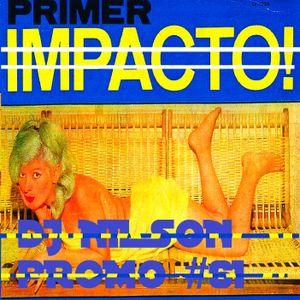 DJ NILSON PROMO DURO #61 EL PRIMER IMPACTA!