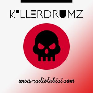 Killerdrumz Radio 18 - 09 - 2017 en Radio LaBici