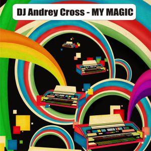Andrey Cross - my magic (2008)