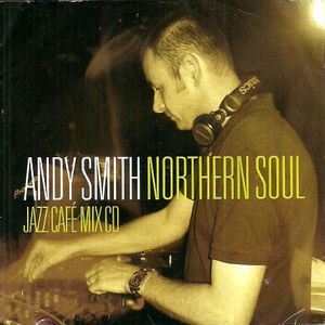 DJ Andy Smith Northern Soul 45's Mix 3 - July 07