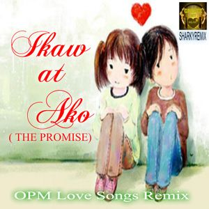 Ikaw at Ako (THE PROMISE)