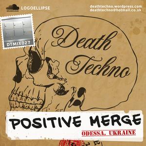 DTMIX027 - Positive Merge [Odessa, UKRAINE]