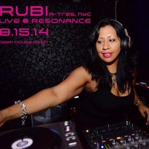 RUBI (R - Tres) LIVE @ RESONANCE 8.15.14 (Deep House/Tech)