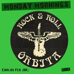 Carlos Francisco -  Monday Morning Orbita  June 2015