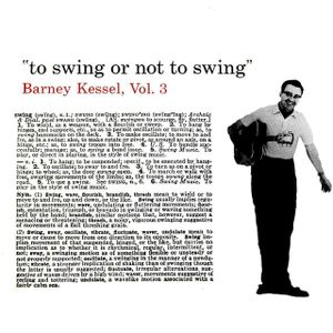 "Barney Kessel's ""To Swing Or Not To Swing"""