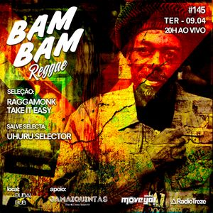 BAM BAM REGGAE #145