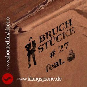 Bruchstücke #27 feat. Mick78, 13.12.2012