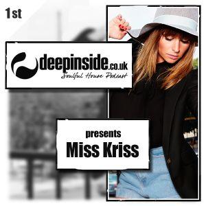 DEEPINSIDE presents MISS KRISS (July 2014)