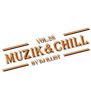 MUZIK&CHILL VOL.28