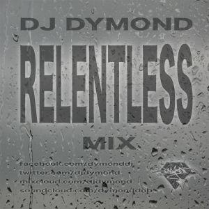 DJ Dymond - Relentless Mix (2000)