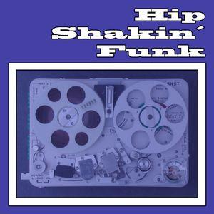 Hip Shakin' Funk