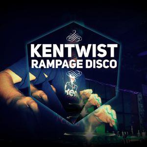 Kentwist - Rampage Disco #1