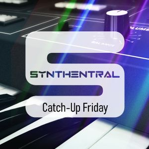 Synthentral 20201120 Catch-Up Friday